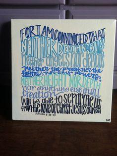 Romans 8:38-39, Bible Art Canvas, 12x12 wrapped canvas