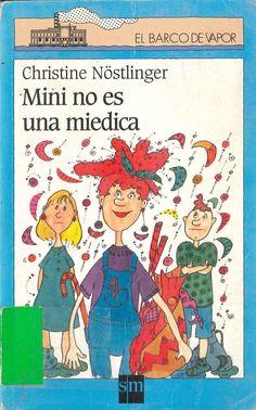 Mini no es miedica de Christine Nöstlinger. Publicado por SM, 1998.
