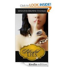 Blissful Lies, starring Leann Hunley. www.jenniferbrownthomas.com