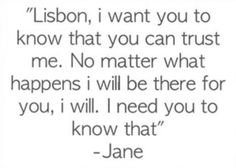 I want you to know that you can trust me.