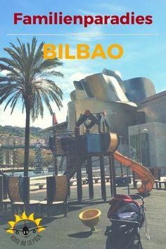 Tipp: Städtereise, City Trip mit kleinen Kindern! Bilbao, die Stadt i Baskenland ist perfekt für einen Städtetrip / Kurztrip mit Kind.