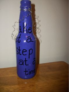 painted bottle back - take just a step at a time