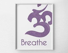 Yoga Print, Breathe Print, Yoga Poster,Yoga Studio Decor, Typography Poster, Inspirational Print, Motivational Art, Om Print, 0042 by LotusLeafCreations on Etsy https://www.etsy.com/listing/197457736/yoga-print-breathe-print-yoga-posteryoga