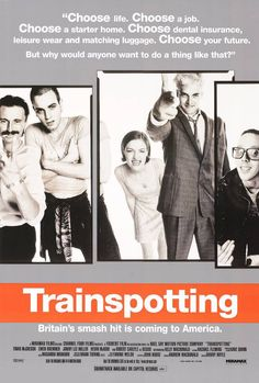 Trainspotting, violent, dark, funny, gritty story and great soundtrack!