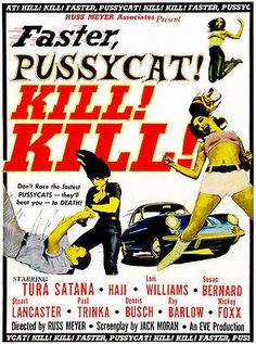 Faster, Pussycat! Kill! Kill! - 1965 - Movie Poster