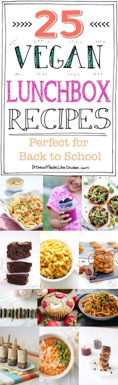 25 Vegan Lunchbox Recipes - Perfect for Back to School. Lots of kid-friendly lunch ideas that are so much better than peanut butter and jelly. #itdoesnttastelikechicken