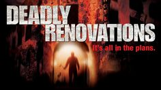 Deadly Renovations | Full Horror Movie