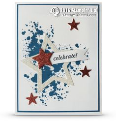 "CARD This is an awesome patriotic card! I love it. Perfect for summer, 4th of July, and cards for troops. Love the red, white and blue. The glimmer paper stars really ""pop"". We made this for my stamp"