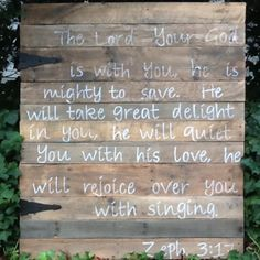 Scripture On Reclaimed Wood   I Need To Make One For My Garden.