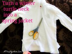 Easy no sew jacket.... Turn winter wear into spring jackets
