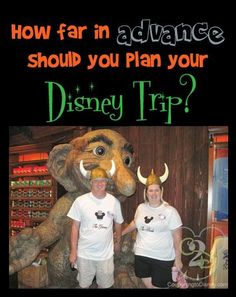 How far in advance SHOULD you plan your Disney Trip?