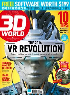 World Magazine. The 2016 VR Revolution. 10 tips to create better VR projects! Zbrush Models, Magazine Cover Design, Magazine Covers, Cg Artist, Fun Projects, Digital, Monthly Magazine, Animation, January 2016