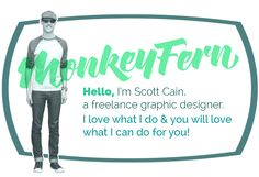 Hello, I'm Scott Cain, a freelance graphic designer. I love what I do & you will love what I can do for you!