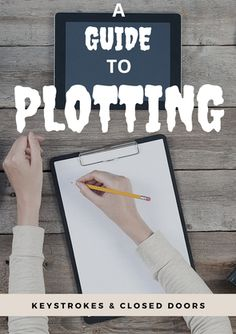 Is your novel frustrating you? Do you not know where it is going? Maybe, you should start plotting. Here is everything you need to know to develop a plot.