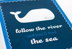 Follow the River and You'll Find the Sea Whale Art Print / Nautical Nursery Wall Art / 8x10 on Etsy, $18.00
