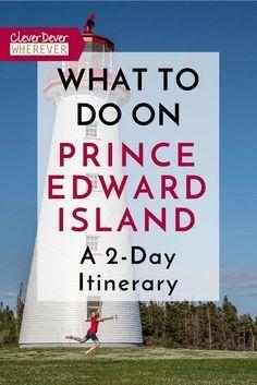 What to do in PEI? Here's a 48 Hour Itinerary to help you plan! East Coast Travel, East Coast Road Trip, Prince Edward Island, Anne Of Green Gables, Whistler, Bora Bora, East Coast Canada, Nova Scotia Travel, Atlantic Canada