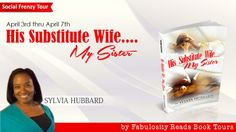 Kinky Vanilla : Social Frenzy Tour: His Substitute Wife. My Sis. Tell My Story, Book Title, My Sister, Books To Read, Writer, Sisters, Romance, Author, Tours