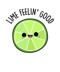 Taco Quotes Discover Lime Feelin Good Fruit Food Pun Sticker by punnybone Lime Feelin Good Fruit Food Pun by punnybone Funny Food Puns, Punny Puns, Cute Puns, Food Humor, Funny Cute, Food Meme, Fruit Quotes, Cute Food Drawings, Food Drawing Easy