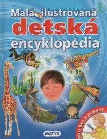 Malá ilustrovaná detská encyklopédia