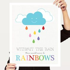 colourful kids art - without the rain there would never be rainbows - print, cloud, nursery decor, childrens wall art, baby girl boy, shower