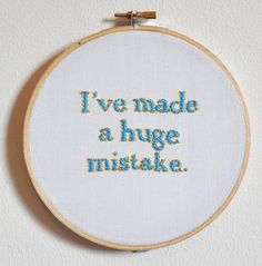 I've made a huge mistake. by fawnandpeach on Etsy, £15.00