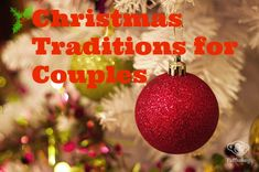 Christmas #traditions you can easily start as a couple THIS year. Fun ideas and more! #xmas