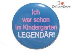 Spruchbutton-25mm-Button-Legende+legendär+von+Buttons&Books+auf+DaWanda.com