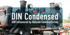 DIN Condensed, a strong font influenced by Russian Constructivism :-)