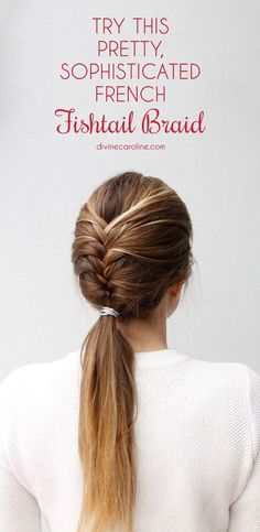 Once you know how to fishtail, it& time to step up your game., Summer Hairstyles, Once you know how to fishtail, it& time to step up your game. Learn how to make a French fishtail braid and you& sure to have a sophisticat. French Braid Ponytail, Braided Ponytail Hairstyles, Pretty Hairstyles, Braided Hairstyles, Fishtail Hair, Easy Fishtail Braid, Lace Braid, French Fishtail Braids, Teenage Hairstyles