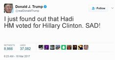 I just found out that Hadi HM voted for Hillary Clinton.