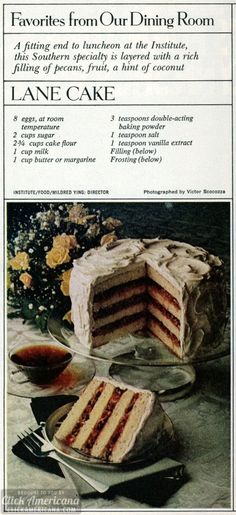 Southern specialty: Lane cake recipe (1978) My ex's mother used to make this. Yummy old southern recipe!