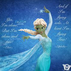 Frozen/Wicked quotes