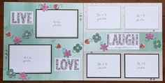 Live love laugh layout by Amy Raimy. CTMH Live Beautifully.