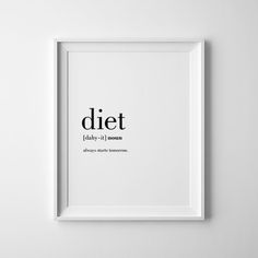 Funny Kitchen Prints Diet Definition Print Printable Kitchen...always start monday!