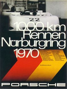 Porsche 1000 Km Nurburgring 1970 Le Mans, Car Posters, Poster S, Sports Car Racing, Race Cars, F1 Racing, Vintage Racing, Vintage Cars, Vintage Auto
