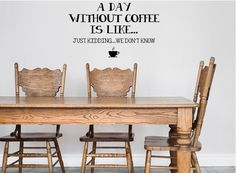 A Day Without Coffee Wall Decal - Coffee Lovers Decal - Coffee Wall Art - Coffee Wall Decal - Coffee Wall Decor Inspirational Wall Decals, Vinyl Wall Quotes, Vinyl Wall Decals, Custom Decals, Custom Wall, Coffee Wall Art, Kitchen Decals, Wall Decals For Bedroom, Creative Walls