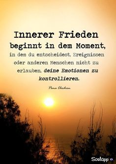 Der innere Frieden | true words | Quotes, Quotations und Words