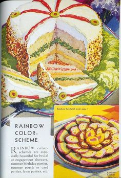 The Rainbow Cookies look OK, but do not be deceived by the round thing at the top. It is a dreadful Rainbow Sandwich Loaf, gaily decorated with the usual pimentos and stuffed olives. Retro Recipes, Old Recipes, Vintage Recipes, Ethnic Recipes, Weird Vintage, Vintage Ads, Vintage Food, Retro Ads, Gross Food