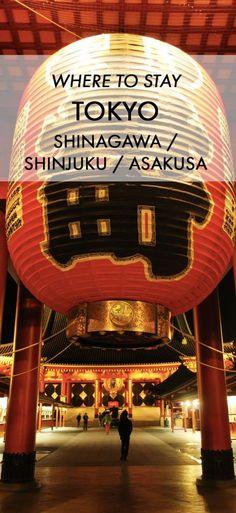 Places to Stay in Tokyo: Shinagawa, Shinjuku, Asakusa » Michelle Was Here