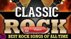 Best Classic Rock Songs Greatest Classic Rock Songs Playlist Rock Songs Of All Time  Best Classic Rock Songs Greatest Classic Rock Songs Playlist Rock Songs Of All Time Link Video