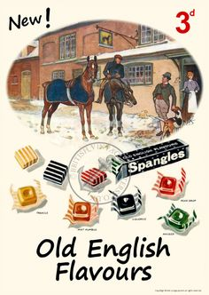 Spangles Old English Sweets Poster Vintage Advertising Posters, Vintage Advertisements, Vintage Ads, Vintage Posters, Retro Posters, Vintage Food, Advertising Signs, Vintage Stuff, Vintage Sweets