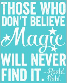 Free Magic Quote Printable from Happy Organized Life