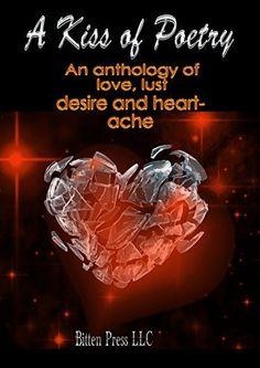 A Kiss of Poetry, http://www.amazon.com/dp/B00TKTE0XU/ref=cm_sw_r_pi_awdl_mCr4ub0N4KCPM