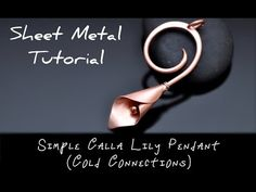 Sheet Metal Tutorial EASY COLD CONNECTION CALLA LILY - YouTube