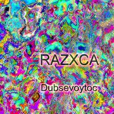 Razxca - Dubsevoytoc (June 2013) http://razxca.livejournal.com/3288.html