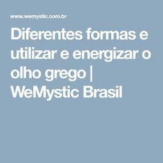 Diferentes formas e utilizar e energizar o olho grego | WeMystic Brasil