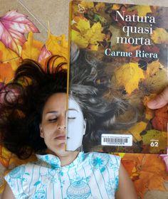 """Amb el  #bookfacefriday d'avui ens transportem a """"Natura quasi morta"""" de @CarmeRiera_ofic"""