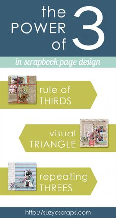 The Power of 3 in scrapbook page design - an article with great tips for improving layouts
