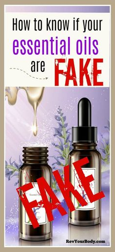 Are your essential oils fake? How to know. #essentialoils #scam
