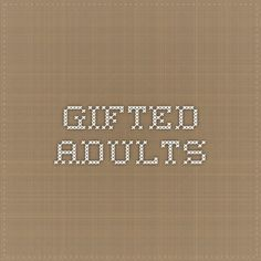 Gifted Adults